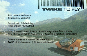 Receive your TWIKE Pilot license and rent a TWIKE worldwide.